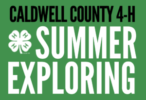 Caldwell County 4-H Summer Exploring