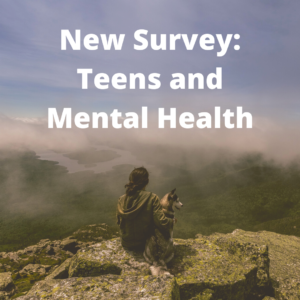 New Survey: Teens and Mental Health with girl and dog