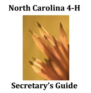 North Carolina 4-H Secretary's Guide